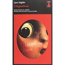 L'Hypnotiseur by Lars Kepler (2013-04-03)