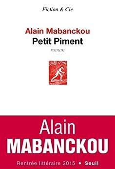 Petit Piment (Fiction & Cie) par [Mabanckou, Alain]