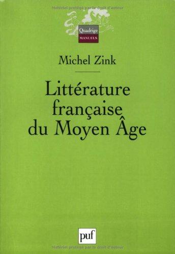 Littérature française du Moyen Age par Michel Zink