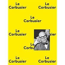 Le Corbusier. La planète comme chantier