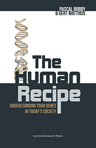 HUMAN RECIPE: Understanding your genes in today's society por Pascal Borry
