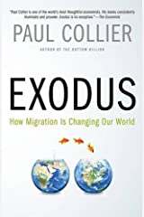 Exodus: How Migration Is Changing Our World Paperback