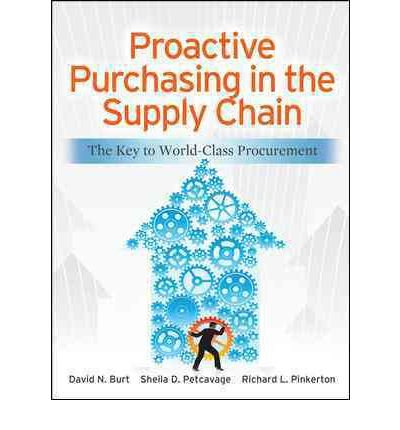 proactive-purchasing-in-the-supply-chain-the-key-to-world-class-procurement-by-author-david-n-burt-b