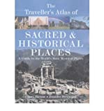 [( The Traveller's Atlas of Sacred and Historical Places: A Guide to the World's Most Mystical Locations )] [by: James Harpur] [Jan-2004]