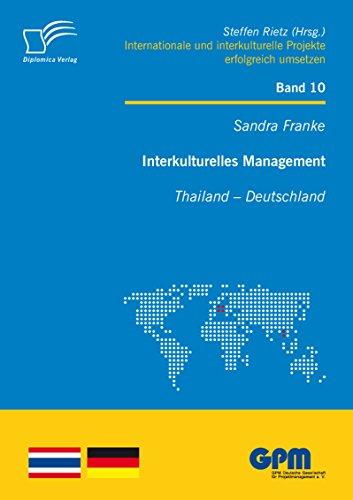 Interkulturelles Management: Thailand - Deutschland (International Mangement)