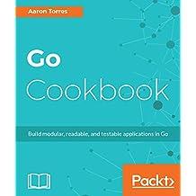 Go Cookbook