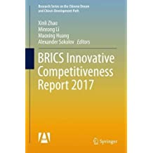 BRICS Innovative Competitiveness Report 2017 (Research Series on the Chinese Dream and China's Development Path)