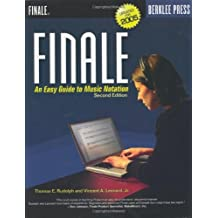 Finale: An Easy Guide to Music Notation - Second Edition