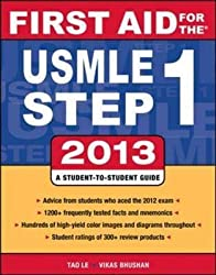 [(First Aid for the USMLE Step 1 2013)] [By (author) Tao Le ] published on (February, 2013)