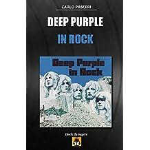 Deep Purple - In Rock: Dischi da leggere: Volume 7