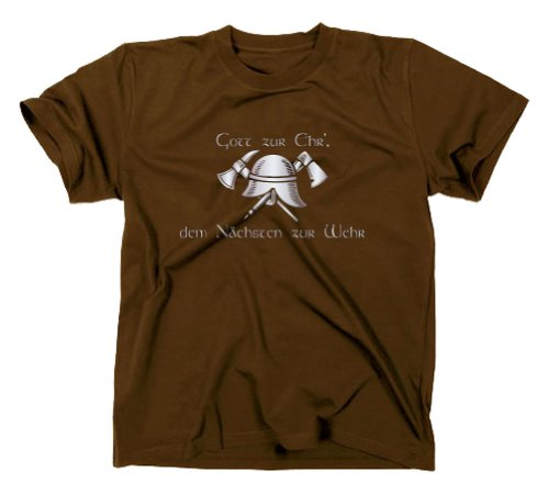 Feuewehr T-Shirt, Gott zur Ehr dem nächsten zur Wehr, braun, L