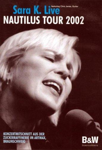 Preisvergleich Produktbild Sara K. - Nautilus Tour 2002