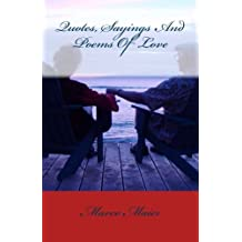 Quotes, Sayings And Poems Of Love by Marco Maier (2013-05-18)