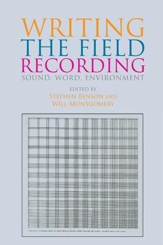 Writing the Field Recording por Stephen Benson