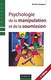 Psychologie de la manipulation et de la soumission - 2ème édition