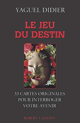 Le Jeu du destin par Yaguel Didier