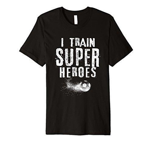 I Train Superheroes T-Shirt Soccer Coach Gift Shirt
