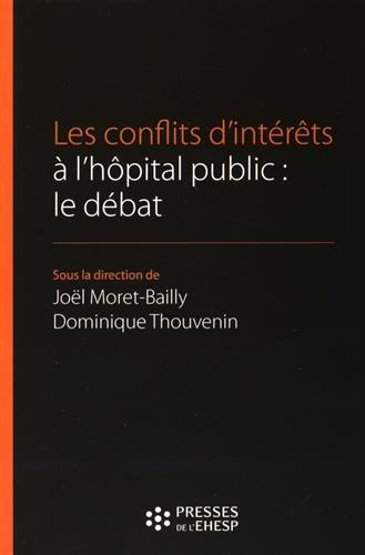Les conflits d'intérêt à l'hôpital public : Le débat