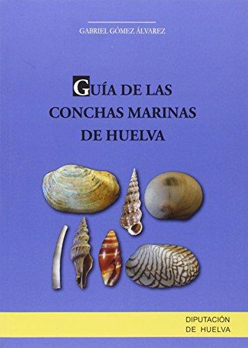 Guía de las conchas marinas de Huelva