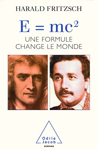 E=mc2: Une formule qui change le monde (SCIENCES)
