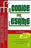 Il codice per l'esame consultabile durante l'esame di stato. Le norme e le schede