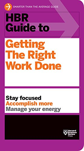 HBR Guide to Getting the Right Work Done (HBR Guide Series) por Harvard Business Review