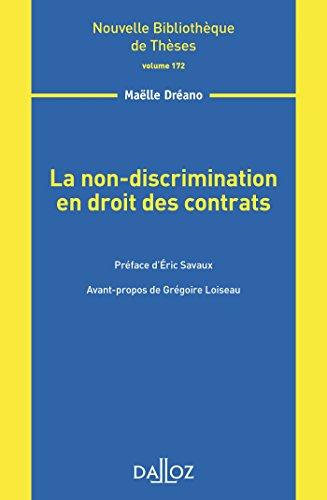 La non-discrimination en droit des contrats - Volume 172 par Maëlle Dréano