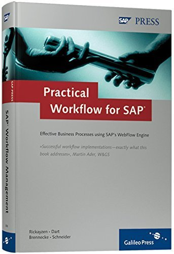 Practical Workflow for SAP: Effective Business Processes using SAP's WebFlow Engine by Alan Rickayzen (2002-07-28)