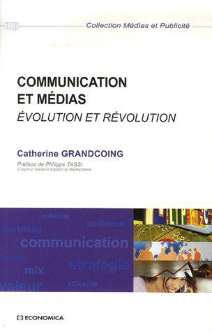 Communication et médias : Evolution et révolution