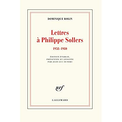 Lettres à Philippe Sollers: (1958-1980)