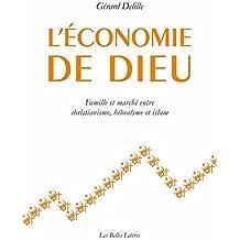 L'Economie de Dieu (Histoire)