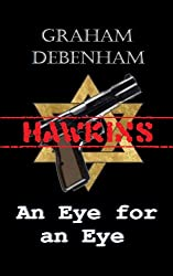 An Eye For An Eye (Hawkins: Book 2)