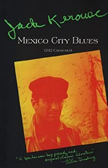 Mexico City Blues: 242 Choruses par [Kerouac, Jack]