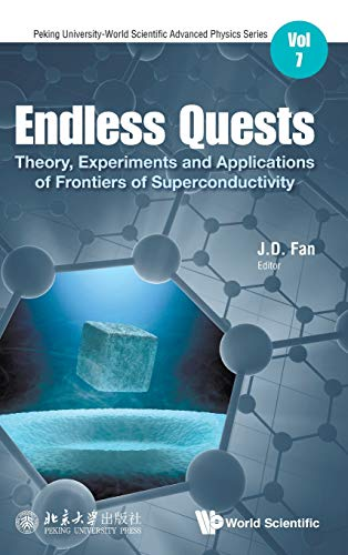 ba90ebfc8d Endless Quests: Theory, Experiments and Applications of Frontiers of  Superconductivity