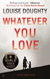 Whatever You Love