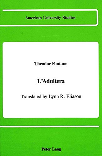 L'Adultera: Translated by Lynn R. Eliason (American University Studies, Band 90)