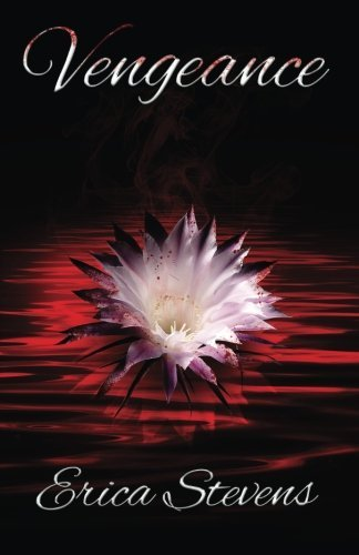 Vengeance (The Captive Series, Book 6) (Volume 7) by Erica Stevens (2015-12-21)