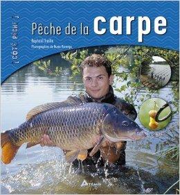 La pche  la carpe de Raphal Treille,Numa Marengo (Photographies) ( 2 fvrier 2005 )
