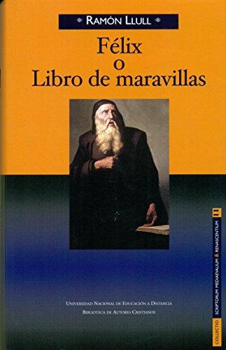 Félix o Libro de maravillas (NORMAL)