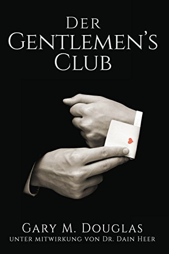 Der Gentlemen's Club - German by Gary M. Douglas (2016-02-15)