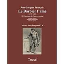 Jean-Jacques François Le Barbier l'aîné II (French Edition)