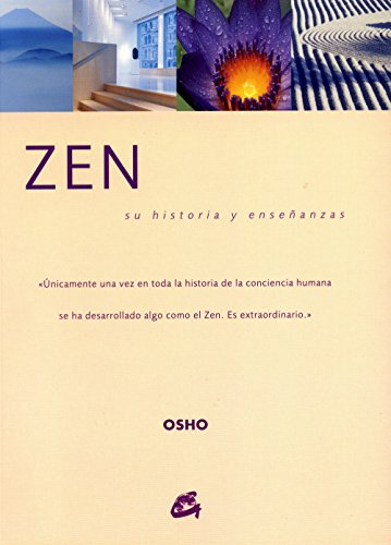 Zen: Su historia y ensenanzas/ It's History and Teachings