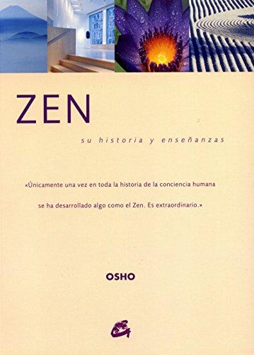 Zen: Su historia y enseñanzas