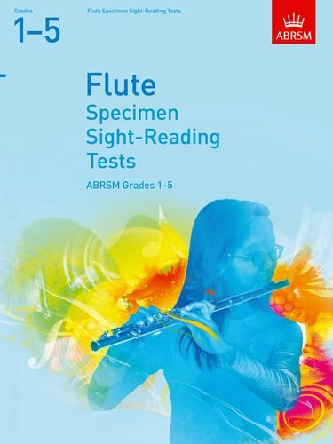 Specimen Sight-Reading Tests for Flute, Grades 1-5 (ABRSM Sight-reading)