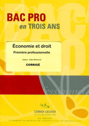 Economie et droit - Corrigé Première Professionnelle (pochette)