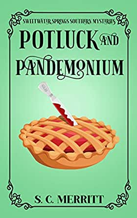 Potluck and Pandemonium (A Sweetwater Springs Southern