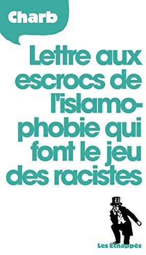 lettre-aux-escrocs-de-l-39-islamophobie-qui-font-le-jeu-des-racistes
