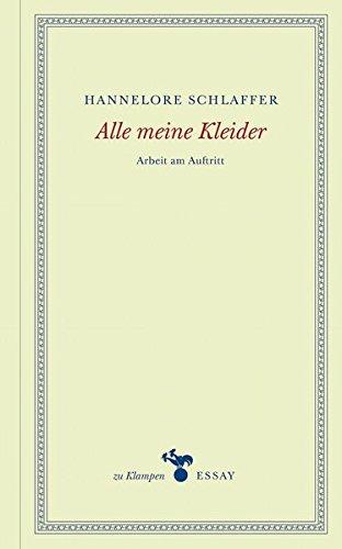 Alle meine Kleider: Arbeit am Auftritt (zu Klampen Essays) Anne-kleid