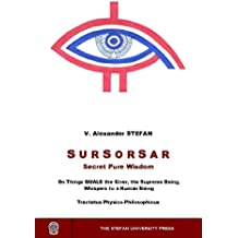 SURSORSAR: Secret Pure Wisdom (on things QUALB the Giver, the Supreme Being, Whispers to a Human Being)