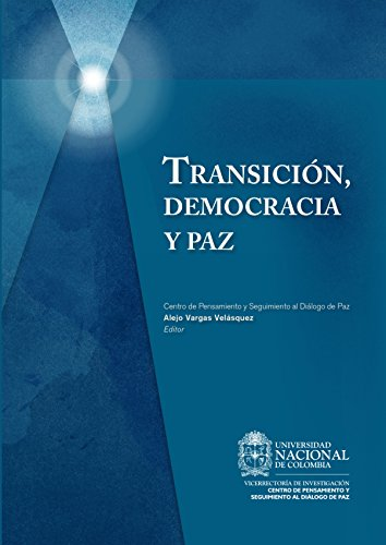 Transición, democracia y paz: Centro de Pensamiento y Seguimiento al Diálogo de Paz